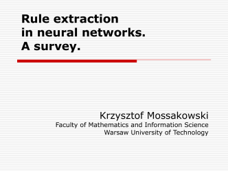 Rule extraction in neural networks. A survey