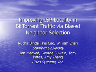 Biased Peer Selection in BitTorrent