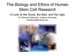 The Biology and Ethics of Human Stem Cell