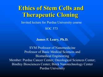 Ethics of Human Embryonic Stem Cell Research