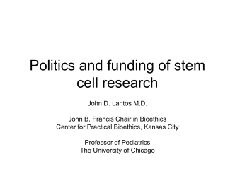 Lantos Politics and funding of stem cell research