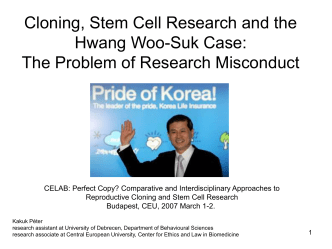 Cloning, Stem Cell Research and the Hwang Woo
