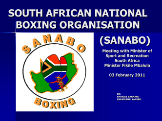 SANABO Meeting with the Minister of Sport and Recreation