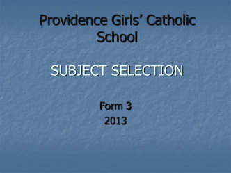 SUBJECT SELECTION - ProvidenceGirls