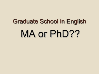 Graduate School in English