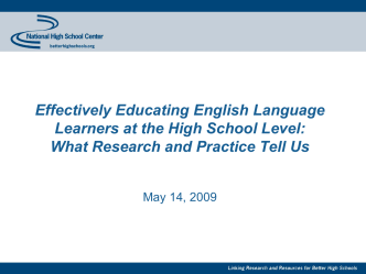 Effectively Educating English Language Learners at the High School