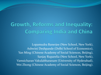 Growth, Reforms and Inequality: Comparing India and China