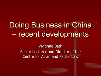 Doing Business in China – recent developments