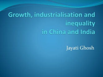 China and India: A comparison of recent economic growth trajectories