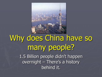Why does China have so many people?