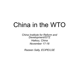 CHINA, WTO, DOMESTIC REFORMS