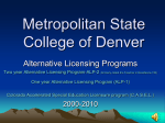 Metropolitan State College - Colorado Department of Higher