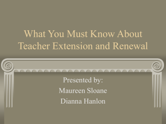 What You Must Know About Teacher Extension and Renewal