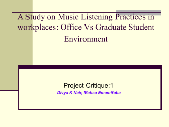 A Study on Music Listening Practices in workplaces: Office Vs