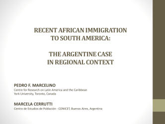 Recent African Immigration to South America: The