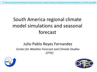South America regional climate model simulations and