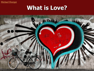 What is Love? - Michael Hoerger