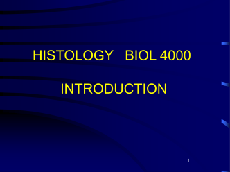 HISTOLOGY 0509 INTRODUCTION