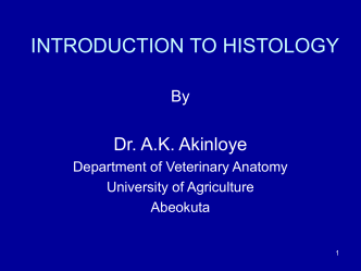 Introduction to Histology - The Federal University of Agriculture