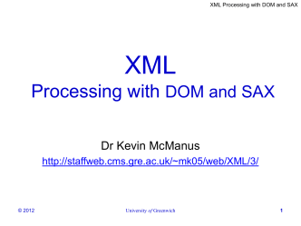 XML - Processing with DOM and SAX