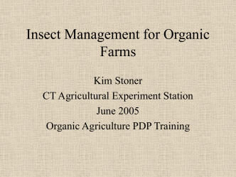 Insect Management for Organic Farms