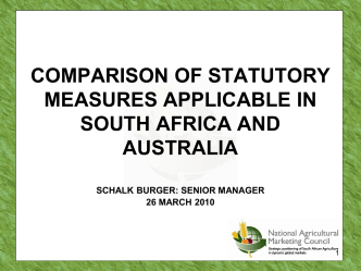 Comparison of Statutory Measures Applicable in SA and Australia