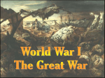 World War I The Great War - Anchorage School District