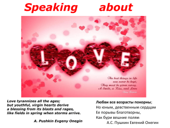 Speaking about Love