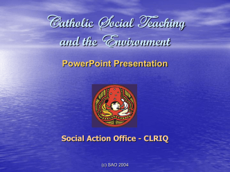 Catholic Social Teaching and the Environment PowerPoint
