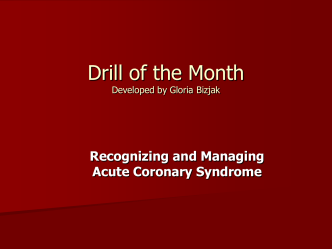 Recognizing and Managing Acute Coronary Syndrome (PPT)