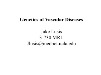 Genetics of Vascular Diseases