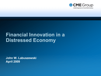 Financial Innovation in a Distressed Economy (PPT, 756KB)