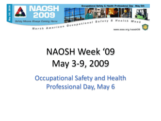 NAOSH Week *09 May 3-9, 2009