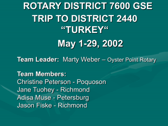 ROTARY GSE TRIP TO TURKEY