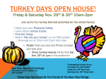 Turkey Days open house!