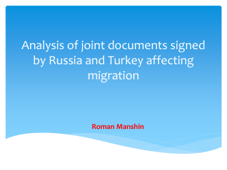 Analysis of joint documents signed by Russia and Turkey affecting