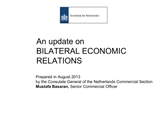 An update on bilateral economic relations