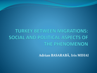TURKEY BETWEEN MIGRATIONS: SOCIAL AND POLITICAL
