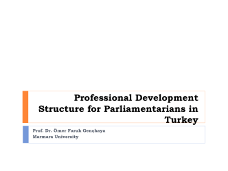 Professional Development Structure for Parliamentarians in Turkey