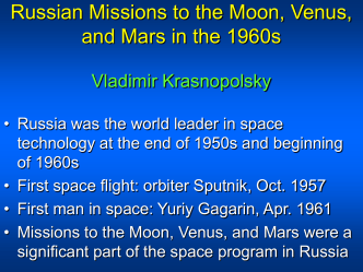 Russian Missions to the Moon, Venus, and Mars in the 1960s