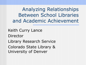 Analyzing Relationships Between School Libraries and Academic