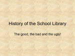 Chapter 1--Historical Perspective of the School Library
