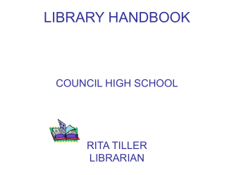LIBRARY HANDBOOK COUNCIL HIGH SCHOOL RITA TILLER