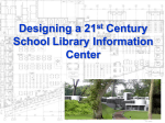 Designing a 21st Century School Library Media