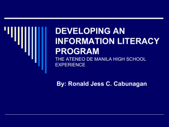DEVELOPING AN INFORMATION LITERACY PROGRAM THE