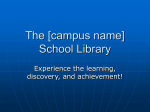The [campus name] School Library