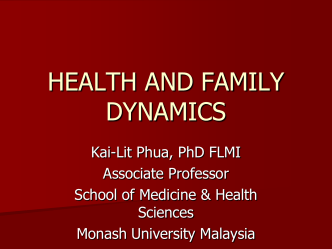 HEALTH AND FAMILY DYNAMICS