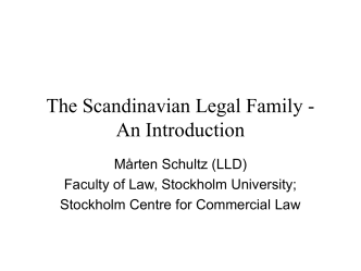 Introduction to the Scandinavian legal family