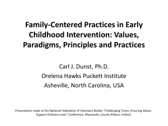 Family-Centered Practices in Early Childhood Intervention
