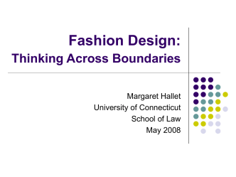 Fashion Design: Thinking Across Boundaries